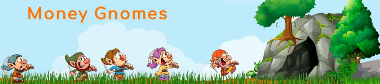 Money-Gnomes